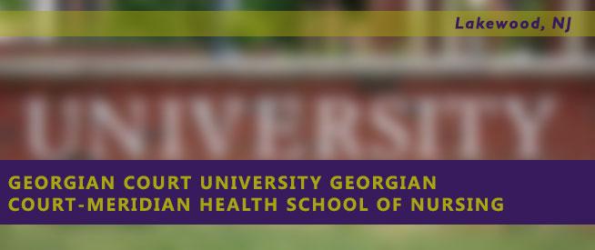 Georgian Court University Georgian Court-Meridian Health School of Nursing Nursing Program