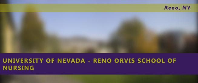 University of Nevada - Reno Orvis School of Nursing Nursing Program